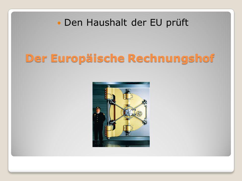 Der Europäische Rechnungshof