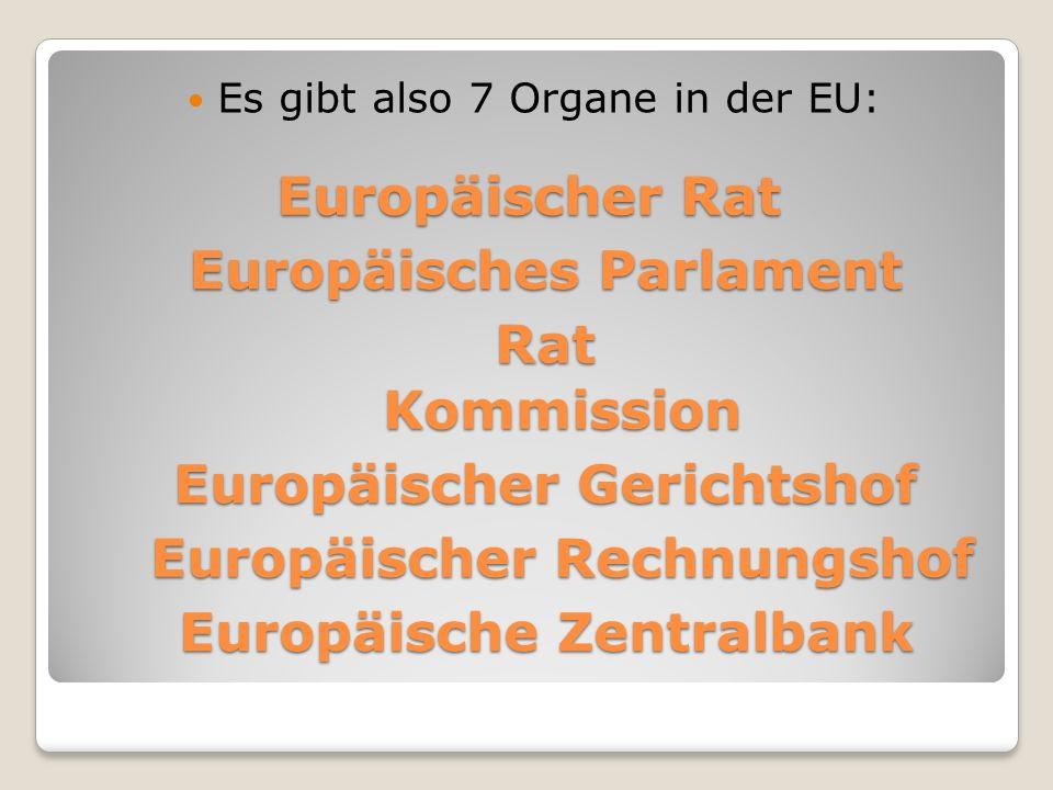 Europäisches Parlament Rat Kommission Europäischer Gerichtshof