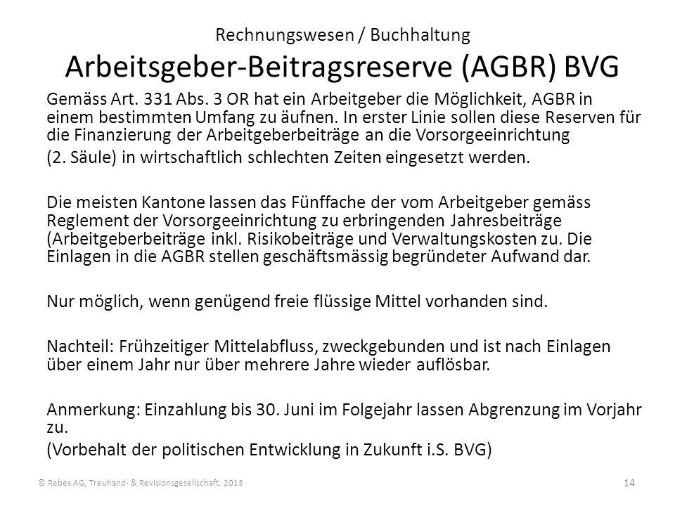 Rechnungswesen / Buchhaltung Arbeitsgeber-Beitragsreserve (AGBR) BVG