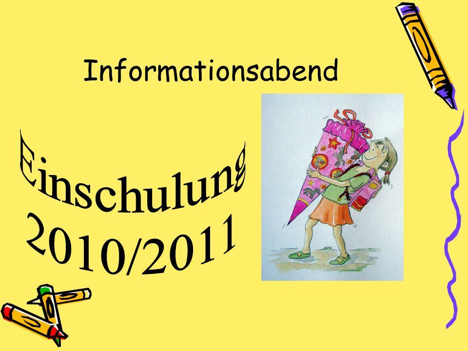 Informationsabend Einschulung 2010/2011