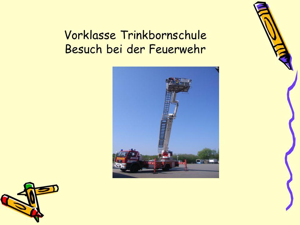 Vorklasse Trinkbornschule Besuch bei der Feuerwehr