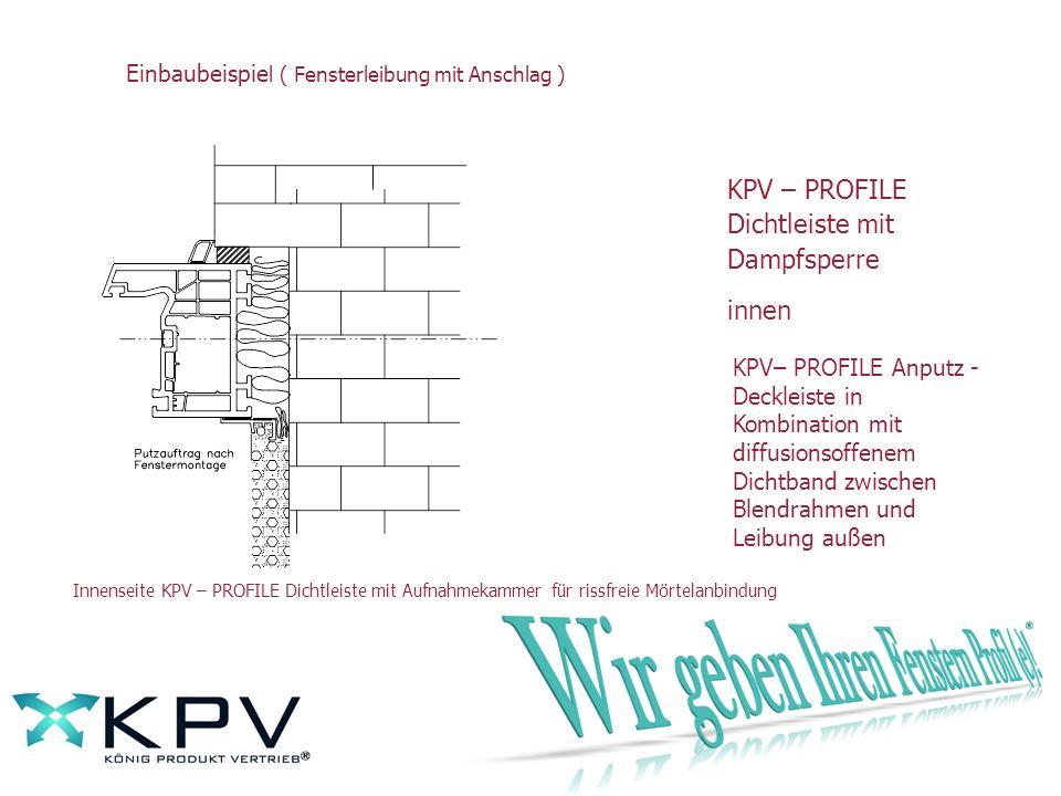 KPV – PROFILE Dichtleiste mit Dampfsperre