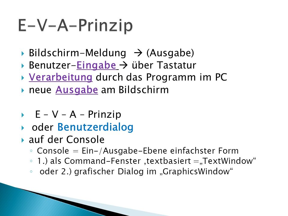 E-V-A-Prinzip Bildschirm-Meldung  (Ausgabe)