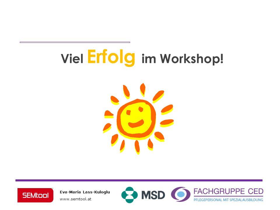 Viel Erfolg im Workshop!