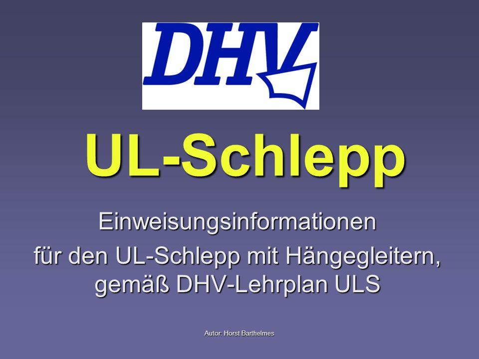 UL-Schlepp Einweisungsinformationen
