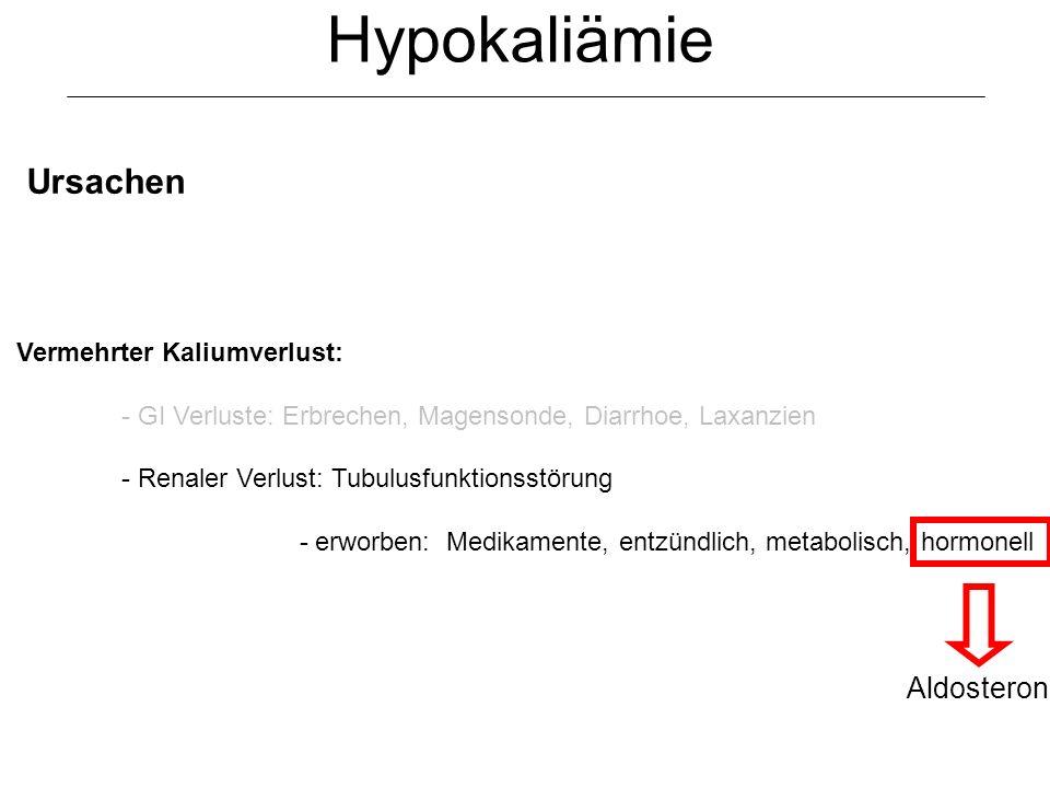 Hypokaliämie Ursachen Aldosteron Vermehrter Kaliumverlust: