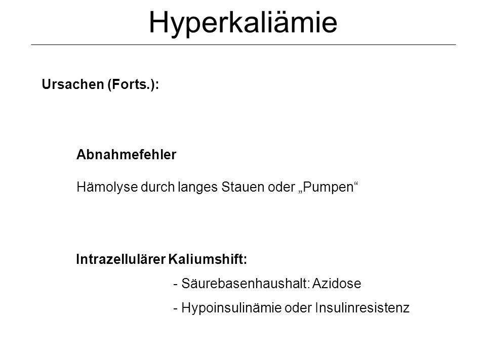 Hyperkaliämie Ursachen (Forts.): Abnahmefehler