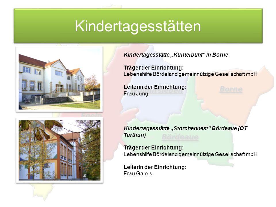 "Kindertagesstätten Kindertagesstätte ""Kunterbunt in Borne"