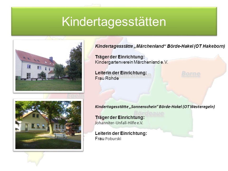 """Kindertagesstätten Kindertagesstätte """"Märchenland Börde-Hakel (OT Hakeborn) Träger der Einrichtung:"""