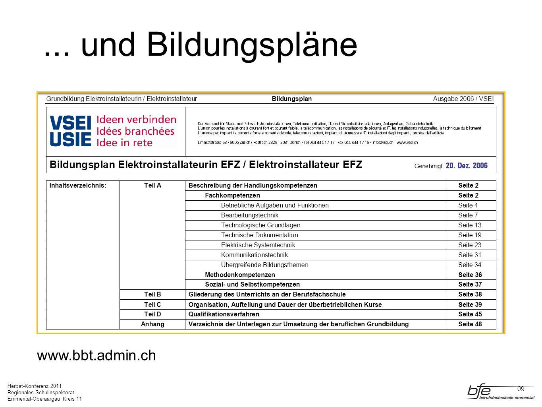 ... und Bildungspläne www.bbt.admin.ch 09