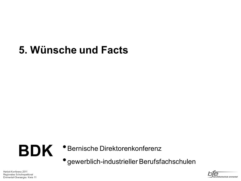 BDK 5. Wünsche und Facts Bernische Direktorenkonferenz