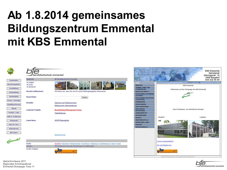 Ab 1.8.2014 gemeinsames Bildungszentrum Emmental mit KBS Emmental
