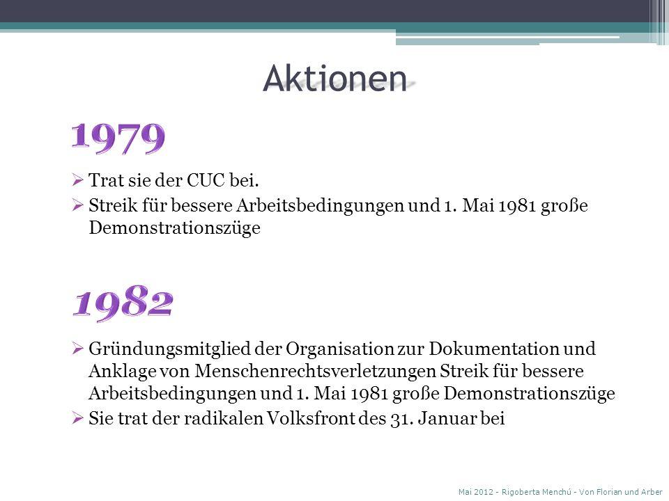 1979 1982 Aktionen Trat sie der CUC bei.
