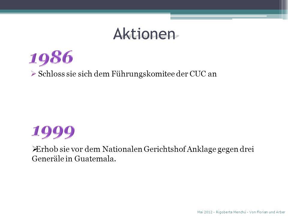 1986 1999 Aktionen Schloss sie sich dem Führungskomitee der CUC an