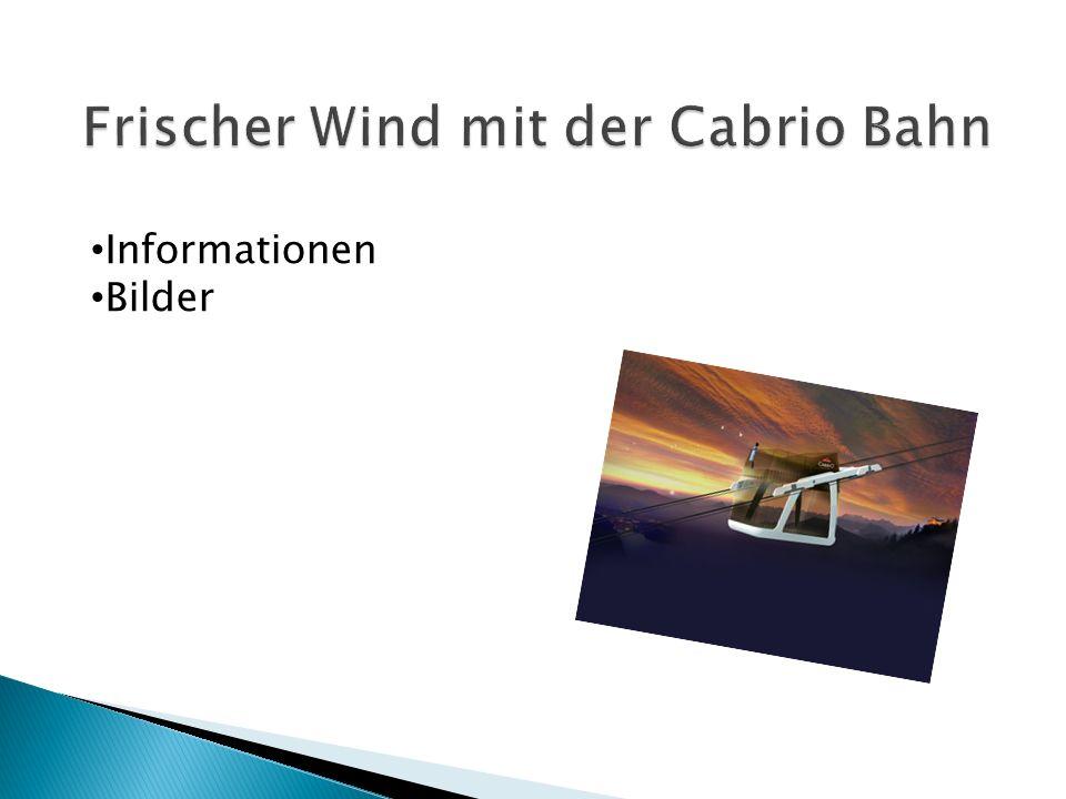 Frischer Wind mit der Cabrio Bahn
