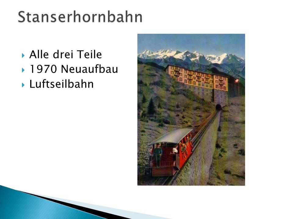 Stanserhornbahn Alle drei Teile 1970 Neuaufbau Luftseilbahn