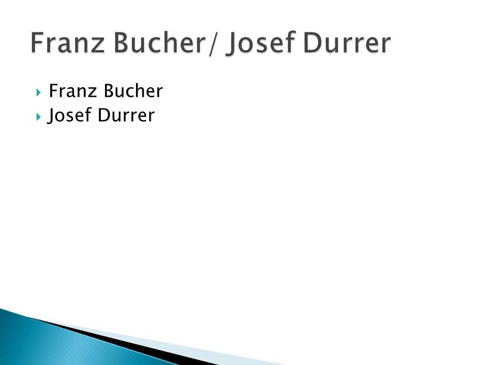 Franz Bucher/ Josef Durrer
