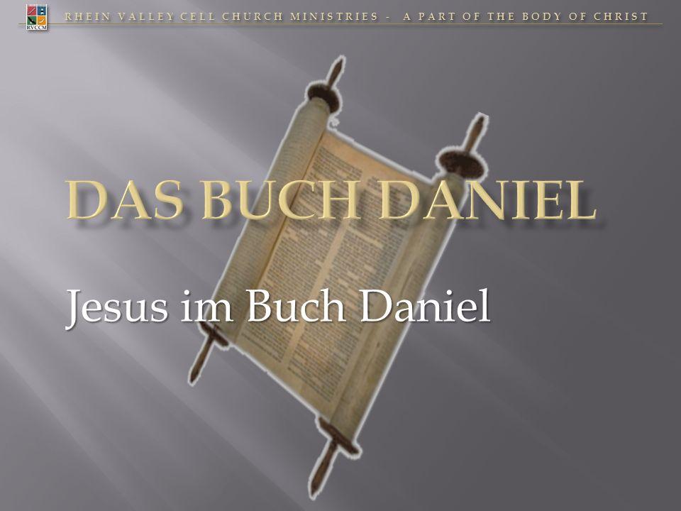 Das Buch Daniel Jesus im Buch Daniel