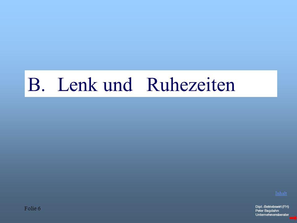 B. Lenk und Ruhezeiten Ausnahmen: Art. 12 Inhalt