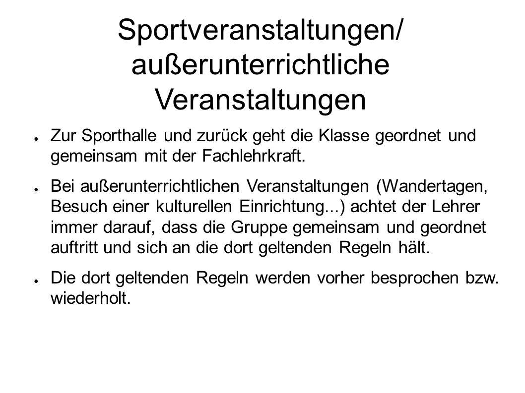 Sportveranstaltungen/ außerunterrichtliche Veranstaltungen