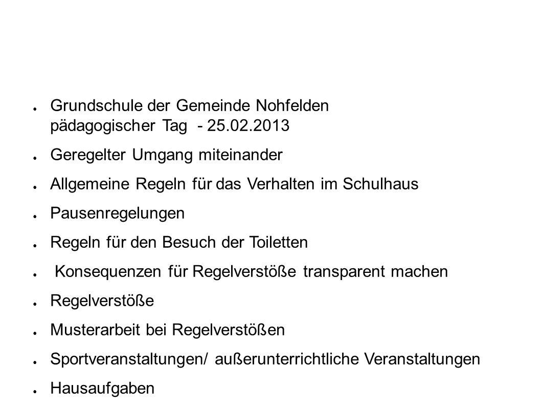 Grundschule der Gemeinde Nohfelden pädagogischer Tag - 25.02.2013