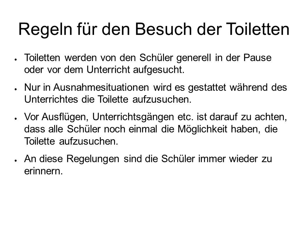 Regeln für den Besuch der Toiletten