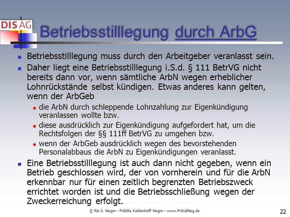 Betriebsstilllegung durch ArbG