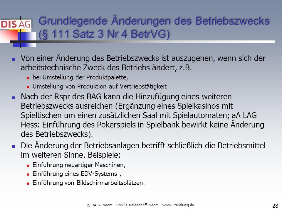 Grundlegende Änderungen des Betriebszwecks (§ 111 Satz 3 Nr 4 BetrVG)