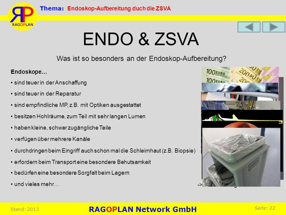 ENDO & ZSVA Was ist so besonders an der Endoskop-Aufbereitung