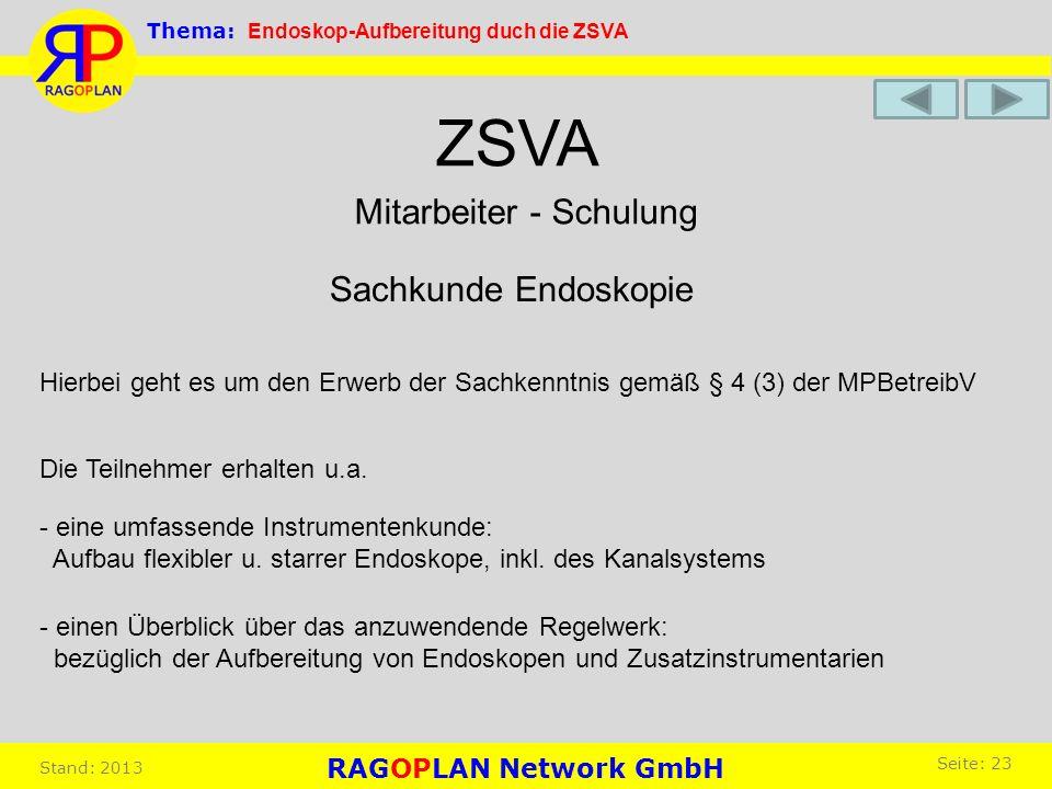 ZSVA Mitarbeiter - Schulung Sachkunde Endoskopie