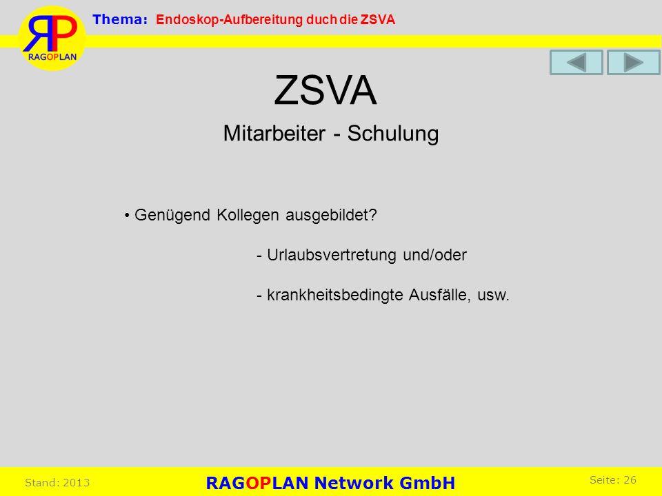 ZSVA Mitarbeiter - Schulung • Genügend Kollegen ausgebildet