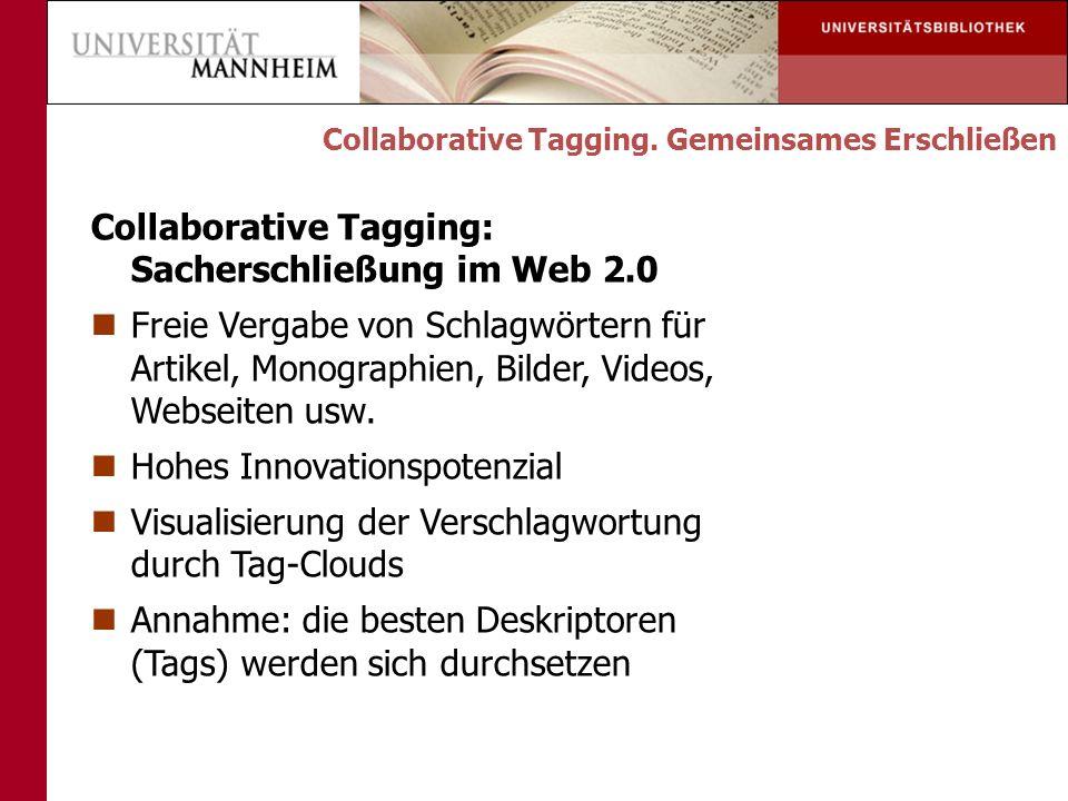 Collaborative Tagging: Sacherschließung im Web 2.0