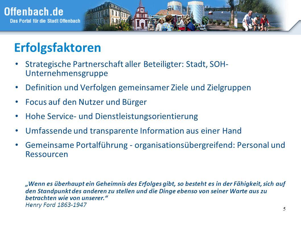 Erfolgsfaktoren Strategische Partnerschaft aller Beteiligter: Stadt, SOH- Unternehmensgruppe.