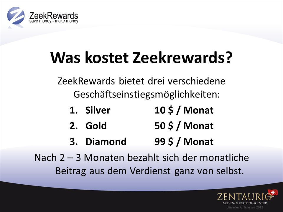 Was kostet Zeekrewards