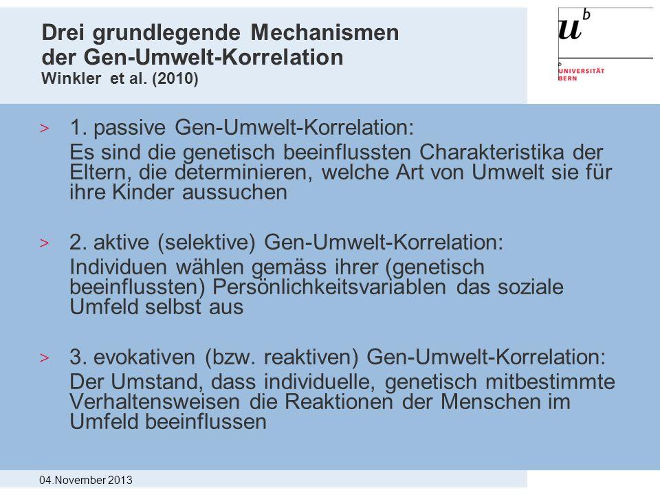 Drei grundlegende Mechanismen der Gen-Umwelt-Korrelation Winkler et al