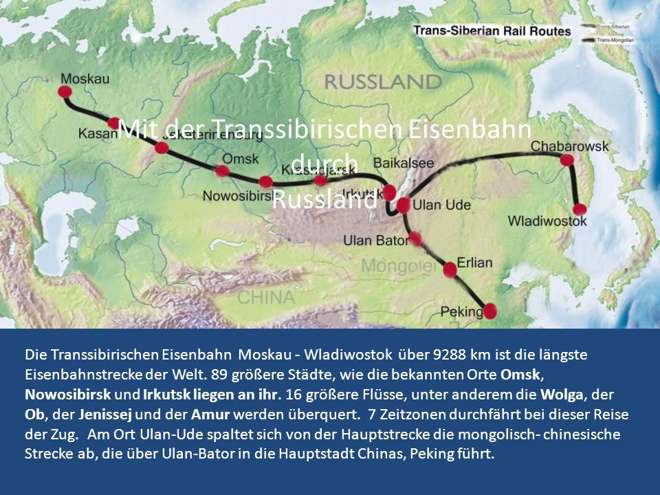 Mit der Transsibirischen Eisenbahn durch