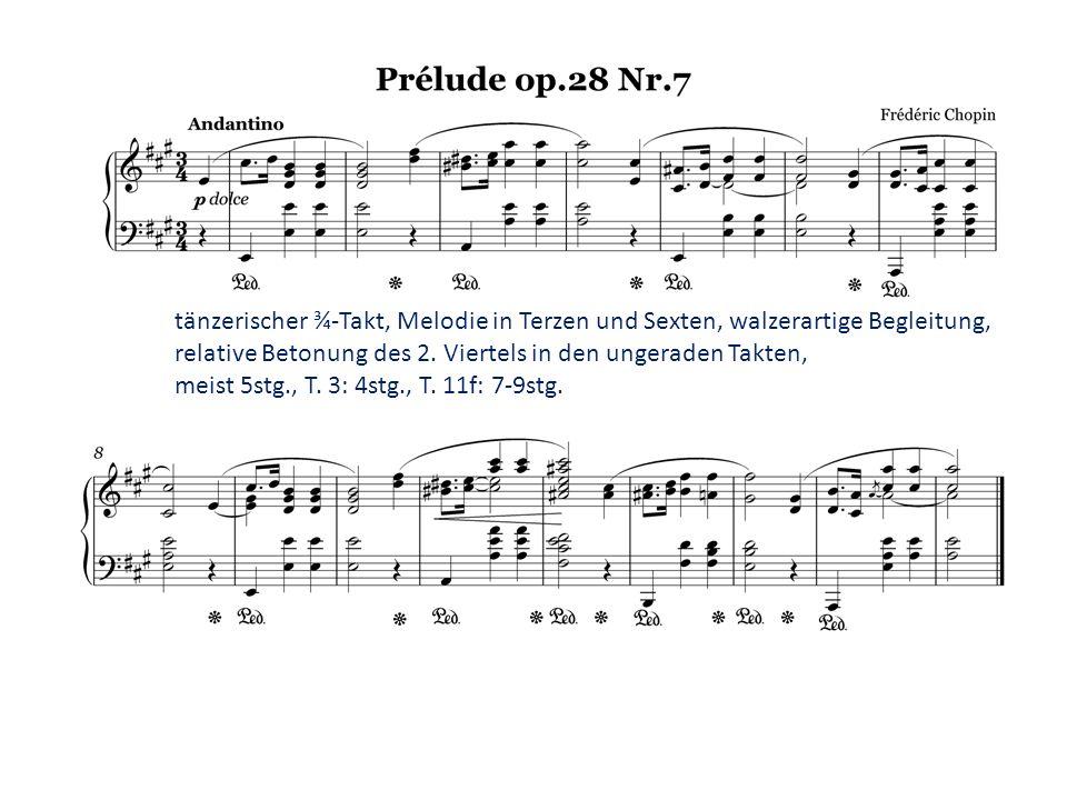 tänzerischer ¾-Takt, Melodie in Terzen und Sexten, walzerartige Begleitung,