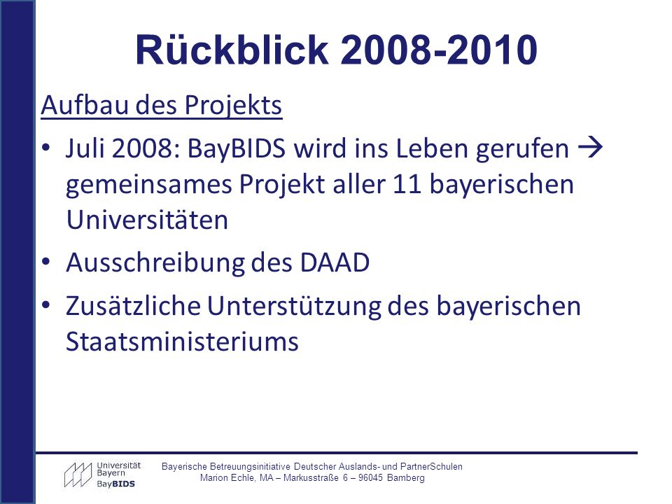 Rückblick 2008-2010 Aufbau des Projekts