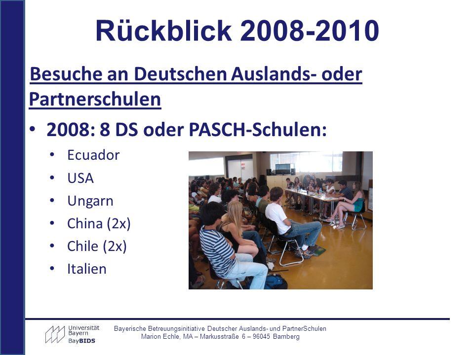 Rückblick 2008-2010 Besuche an Deutschen Auslands- oder Partnerschulen