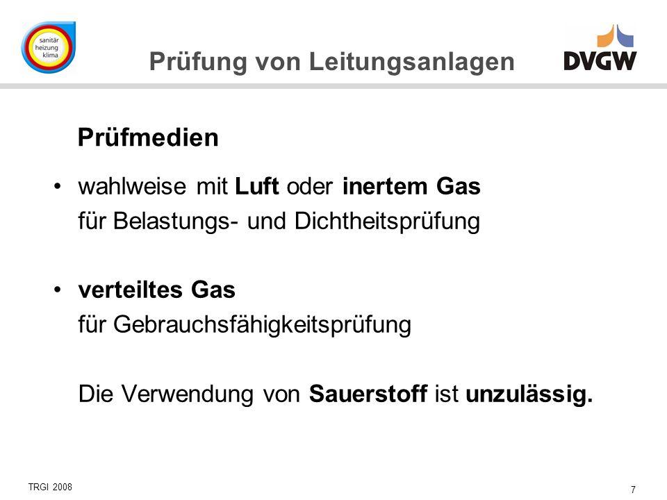 Prüfmedien wahlweise mit Luft oder inertem Gas