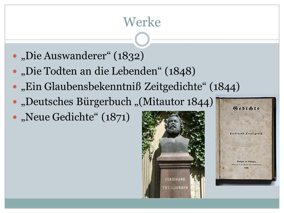 "Werke ""Die Auswanderer (1832) ""Die Todten an die Lebenden (1848)"