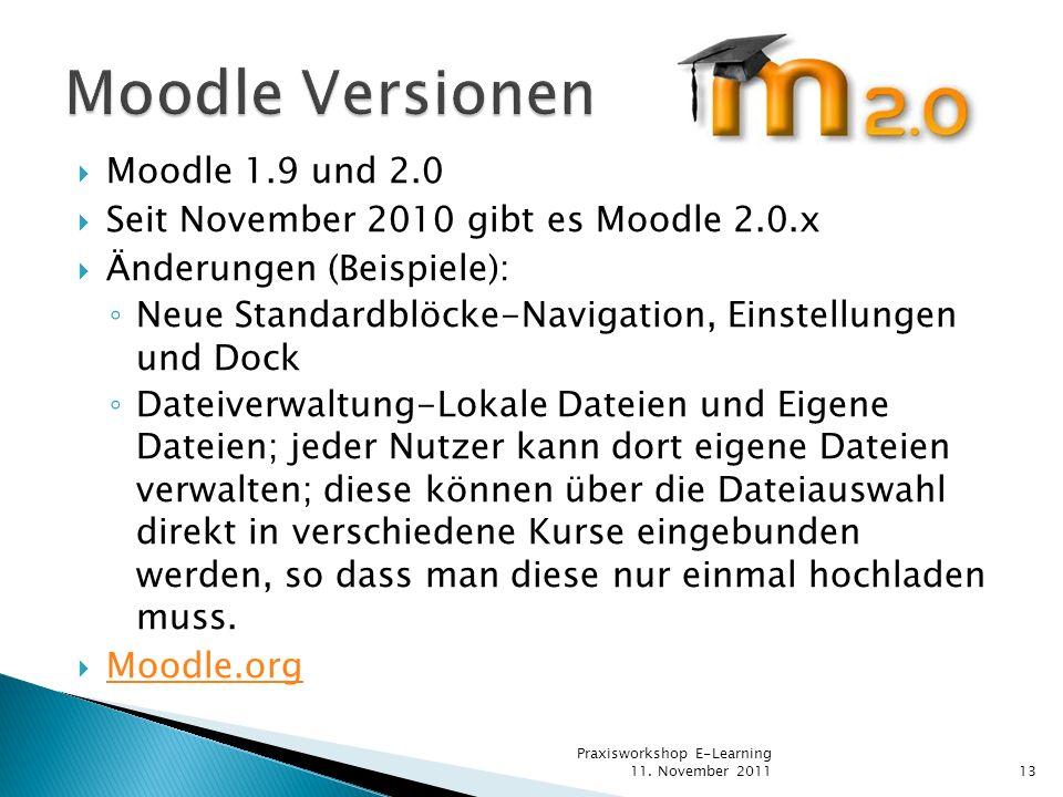 Moodle Versionen Moodle 1.9 und 2.0