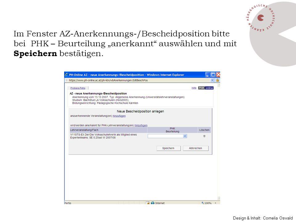 """Im Fenster AZ-Anerkennungs-/Bescheidposition bitte bei PHK – Beurteilung """"anerkannt auswählen und mit Speichern bestätigen."""