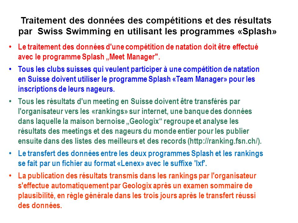 Traitement des données des compétitions et des résultats par Swiss Swimming en utilisant les programmes «Splash»