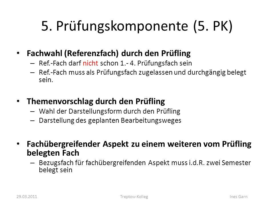 5. Prüfungskomponente (5. PK)