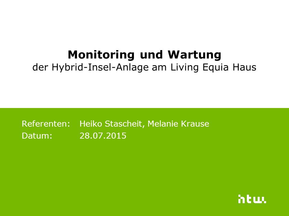 Referenten: Heiko Stascheit, Melanie Krause Datum: 28.07.2015
