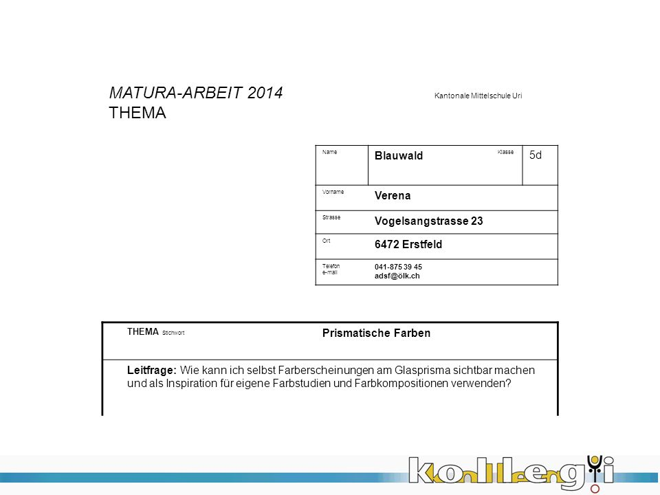 MATURA-ARBEIT 2014 Kantonale Mittelschule Uri THEMA