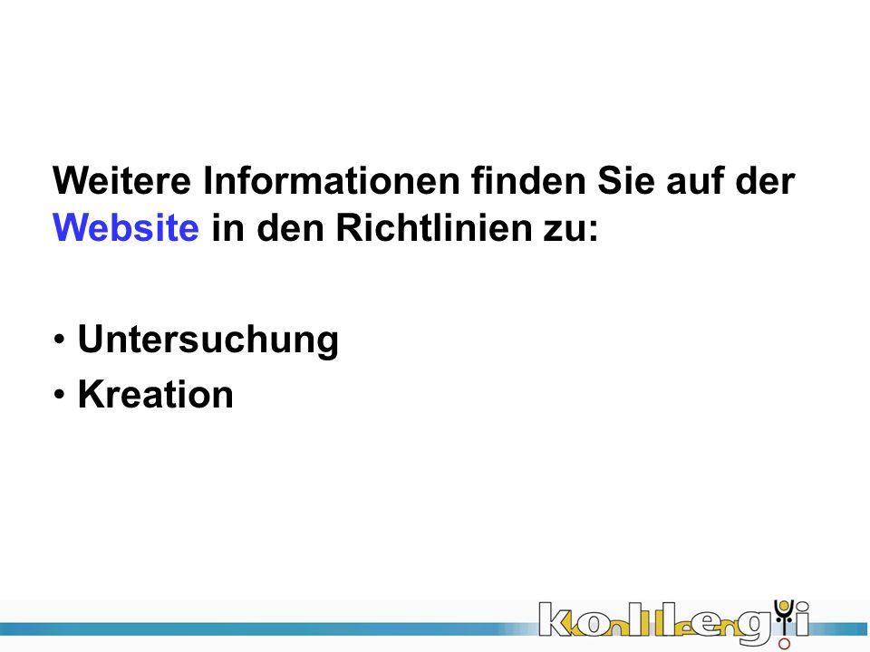 Weitere Informationen finden Sie auf der Website in den Richtlinien zu: