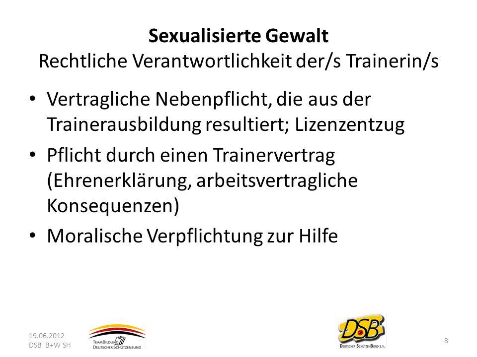 Sexualisierte Gewalt Rechtliche Verantwortlichkeit der/s Trainerin/s
