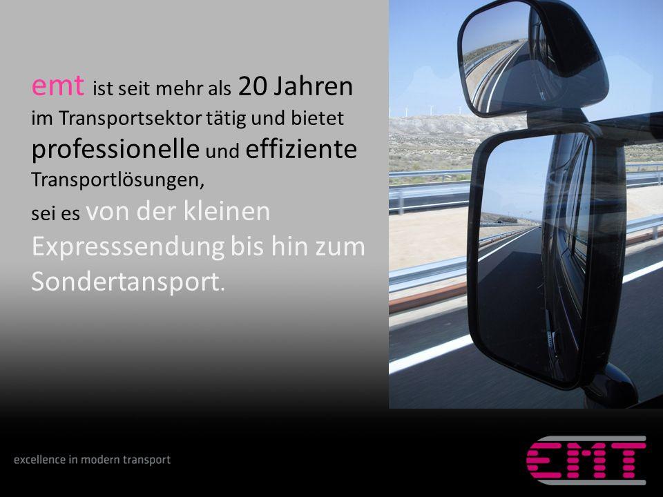 emt ist seit mehr als 20 Jahren im Transportsektor tätig und bietet professionelle und effiziente Transportlösungen,
